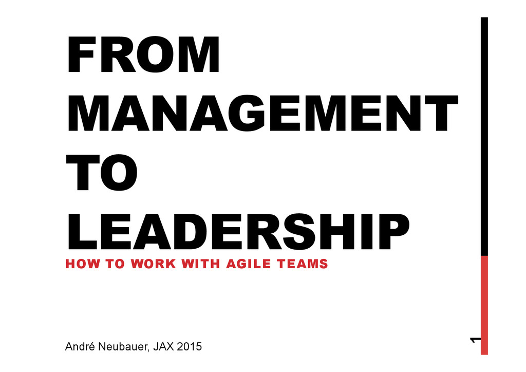FROM MANAGEMENT TO LEADERSHIP HOW TO WORK WITH ...