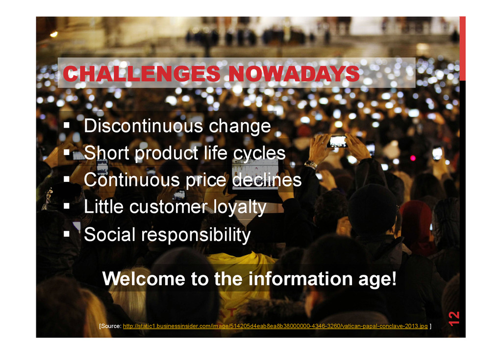 @devpg CHALLENGES NOWADAYS 12 [Source: http://s...