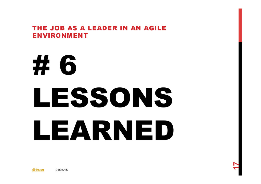 @devpg 21/04/15 # 6 LESSONS LEARNED THE JOB AS ...
