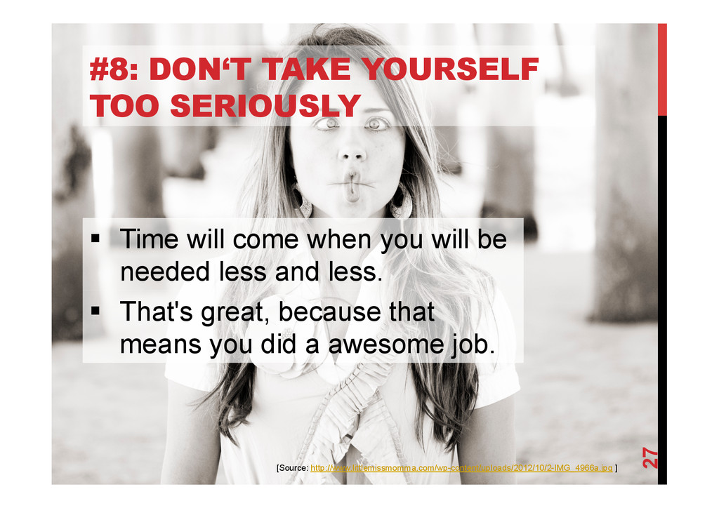 @devpg #8: DON'T TAKE YOURSELF TOO SERIOUSLY 27...