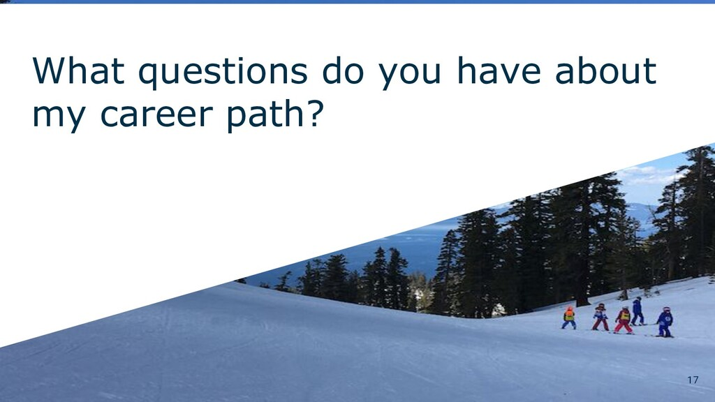 What questions do you have about my career path...