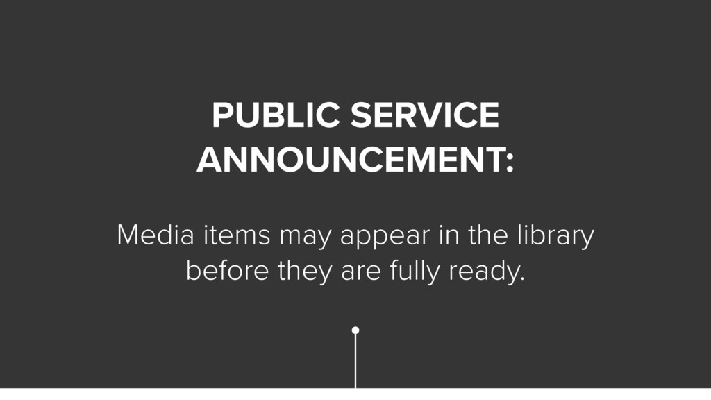 PUBLIC SERVICE ANNOUNCEMENT: Media items may ap...