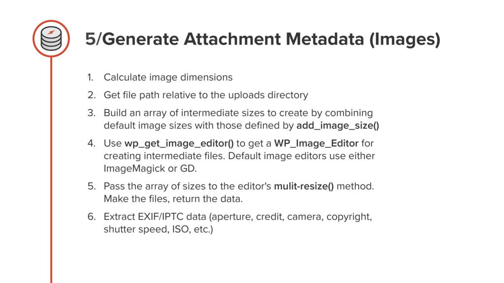 5/Generate Attachment Metadata (Images) 1. Calc...