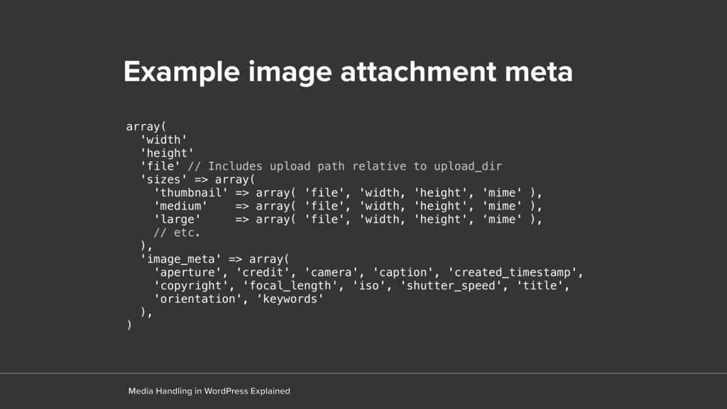 Example image attachment meta Media Handling in...