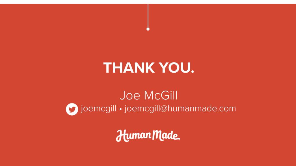 Joe McGill joemcgill • joemcgill@humanmade.com ...