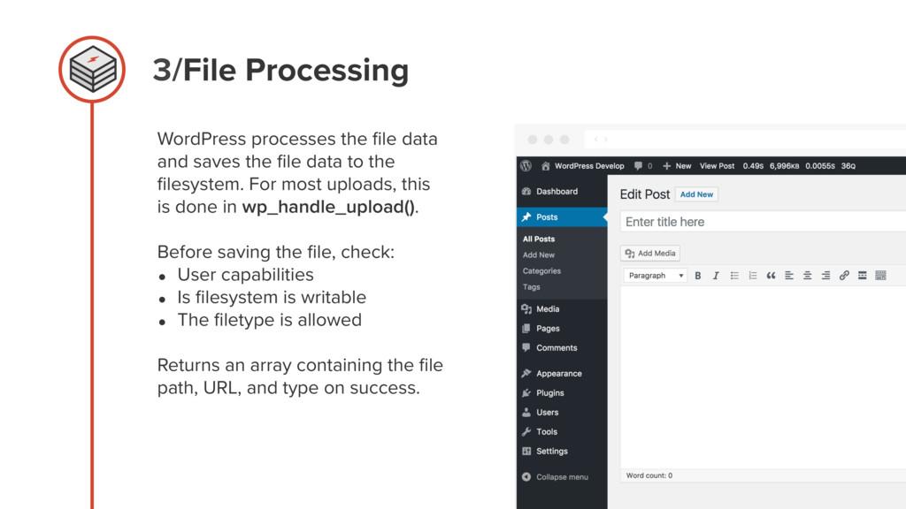 3/File Processing WordPress processes the file d...