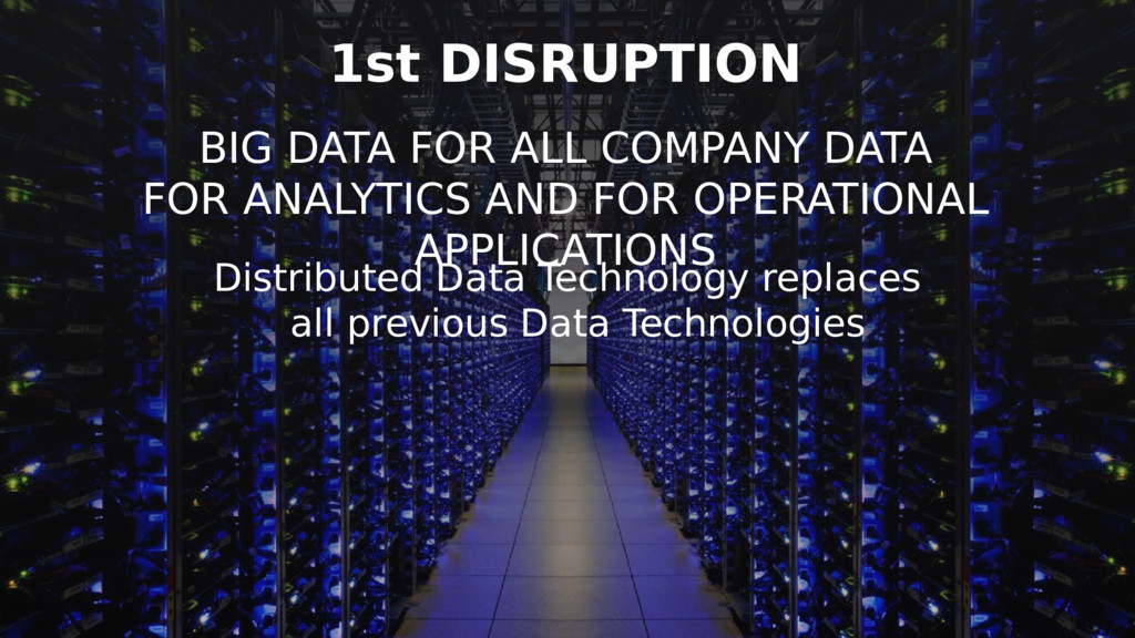 Distributed Data Technology replaces all previo...