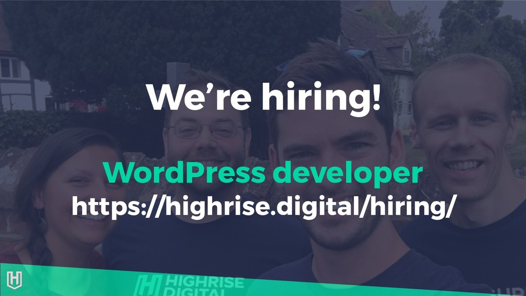 We're hiring! WordPress developer https://highr...