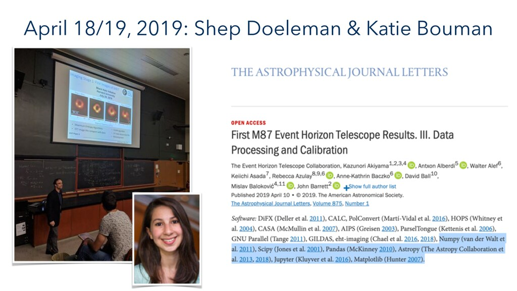 April 18/19, 2019: Shep Doeleman & Katie Bouman