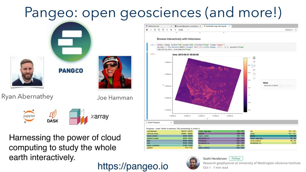 Pangeo: open geosciences (and more!) Harnessing...