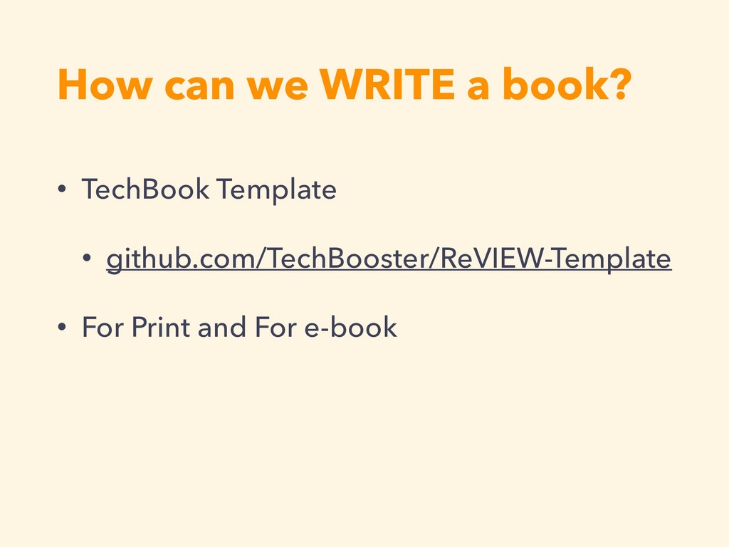 How can we WRITE a book? • TechBook Template • ...