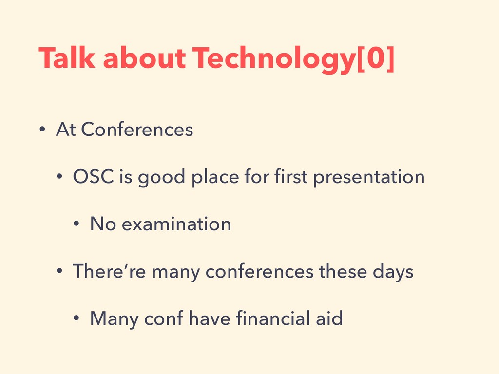 Talk about Technology[0] • At Conferences • OSC...