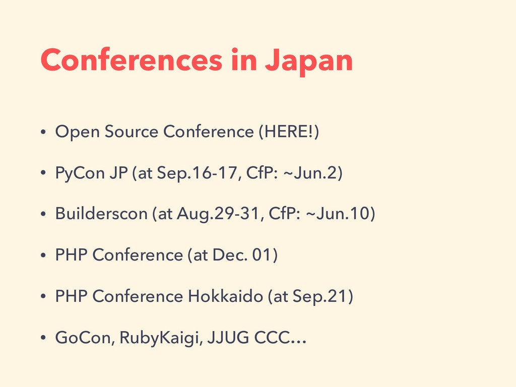 Conferences in Japan • Open Source Conference (...