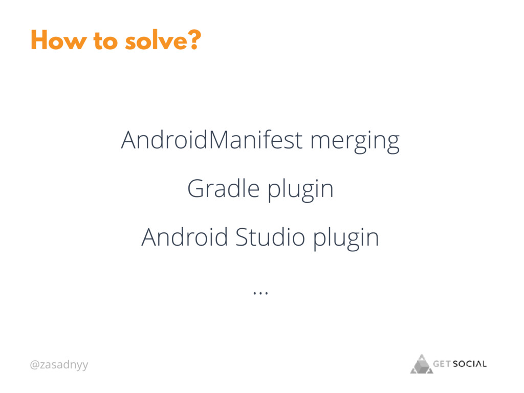@zasadnyy How to solve? AndroidManifest merging...