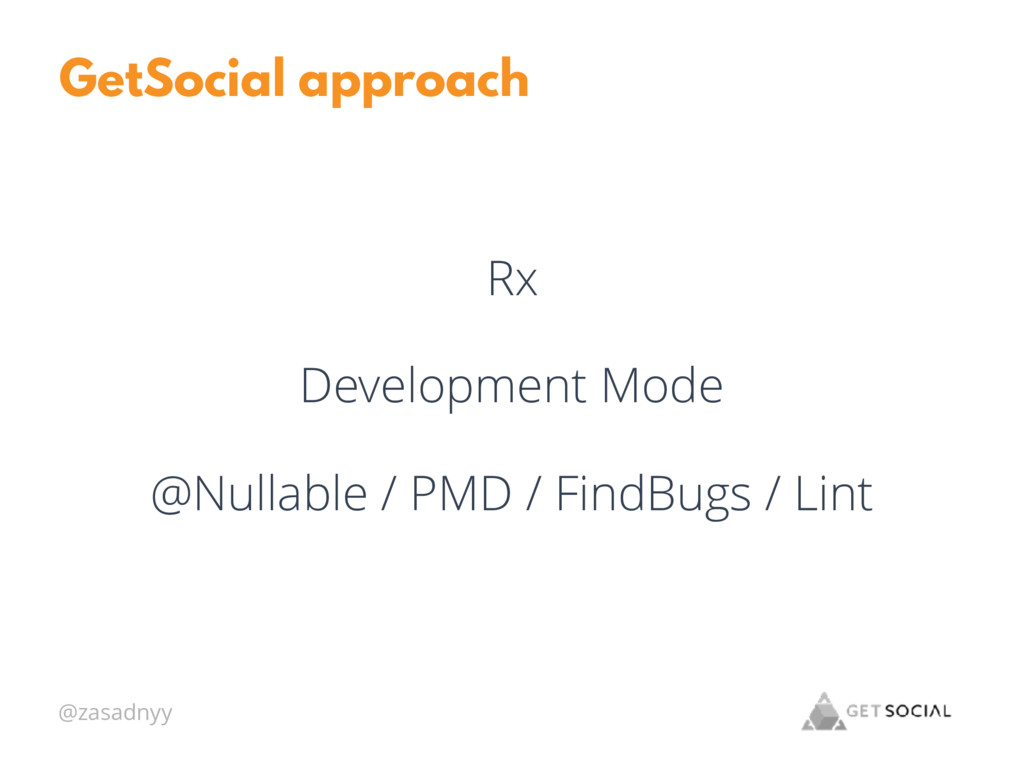 @zasadnyy GetSocial approach Rx Development Mod...
