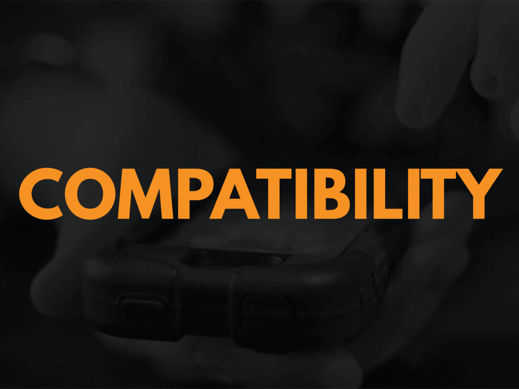 @zasadnyy COMPATIBILITY