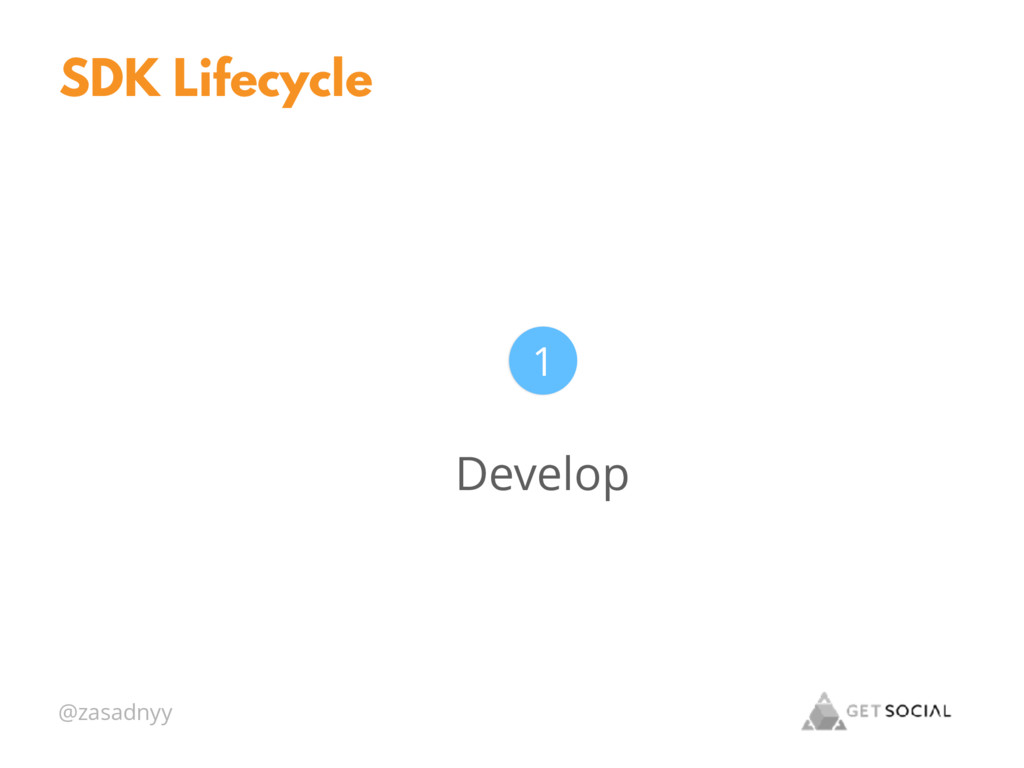 @zasadnyy SDK Lifecycle Develop 1