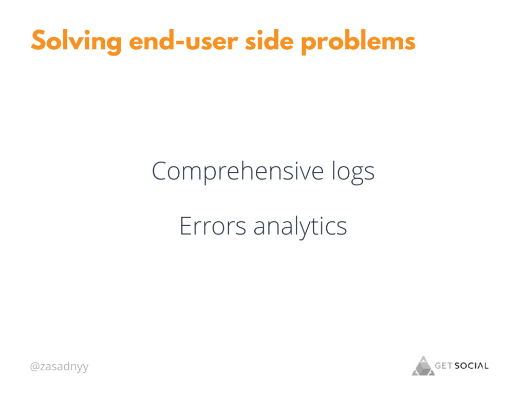 @zasadnyy Solving end-user side problems Compre...