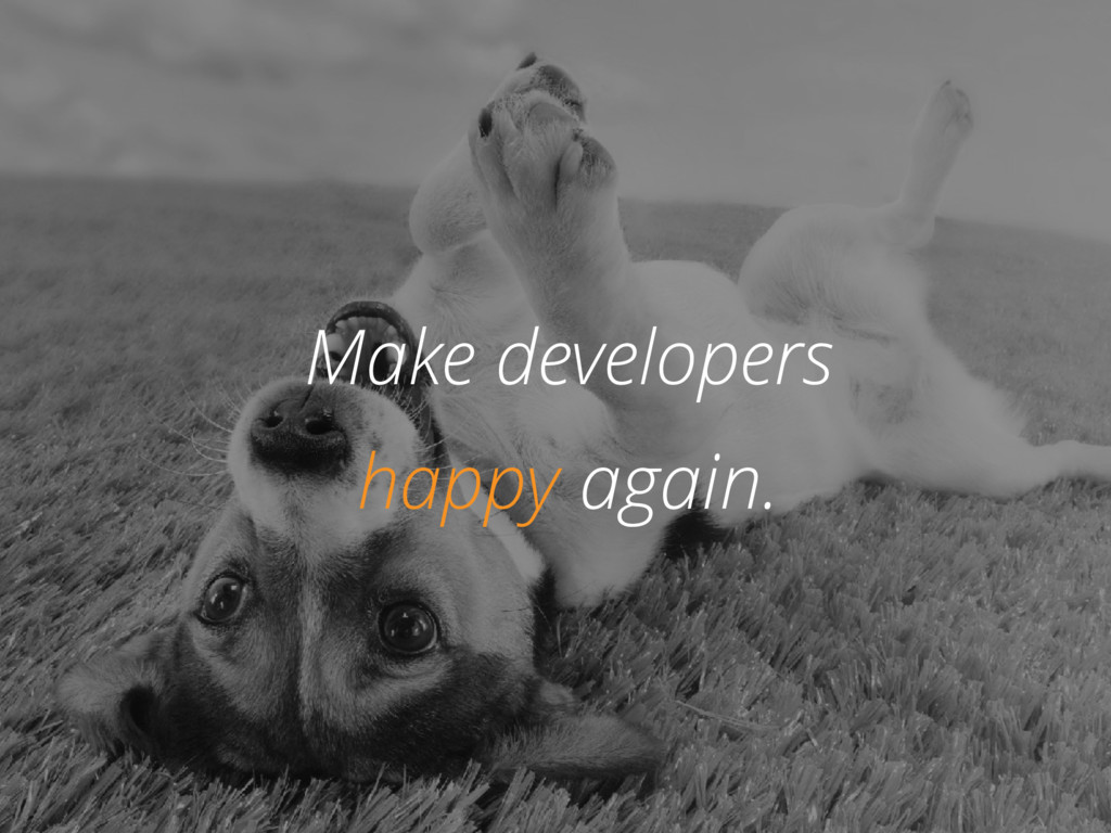 @zasadnyy Happy dog Make developers happy again.