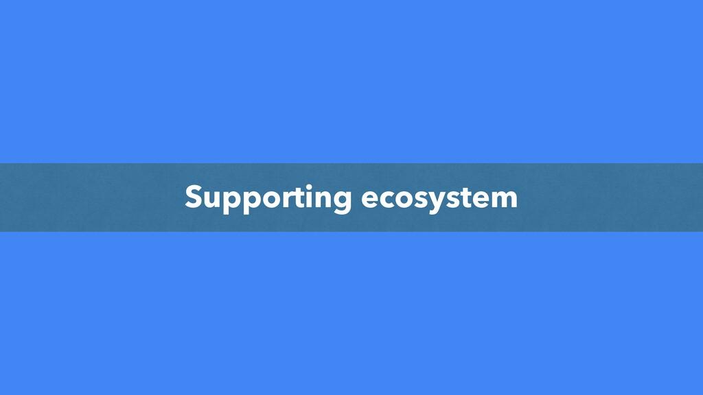 όοΫΞοϓ Supporting ecosystem