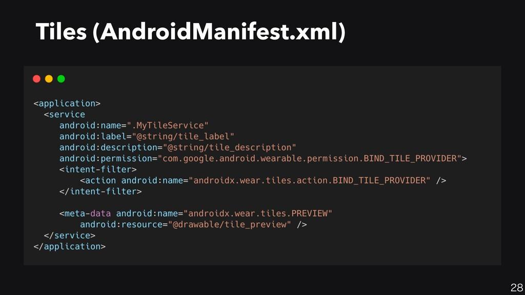 28 Tiles (AndroidManifest.xml)
