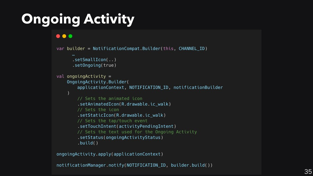 35 Ongoing Activity