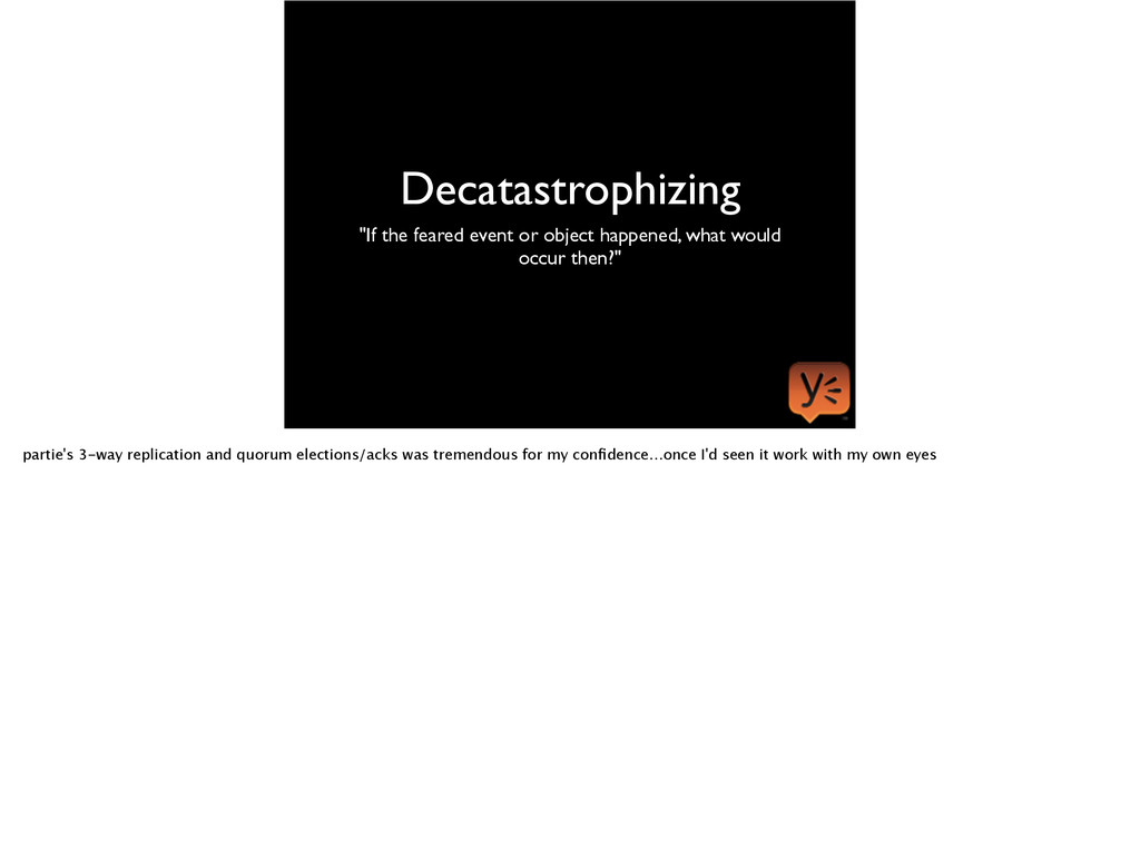 """Decatastrophizing """"If the feared event or objec..."""