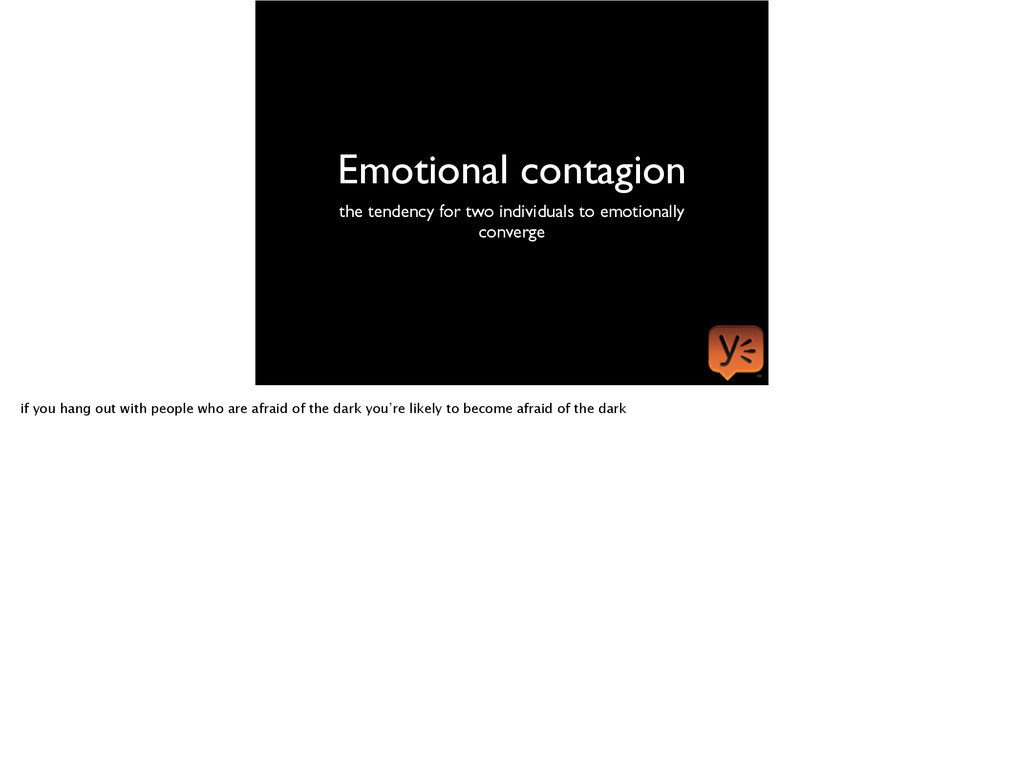 Emotional contagion the tendency for two indivi...