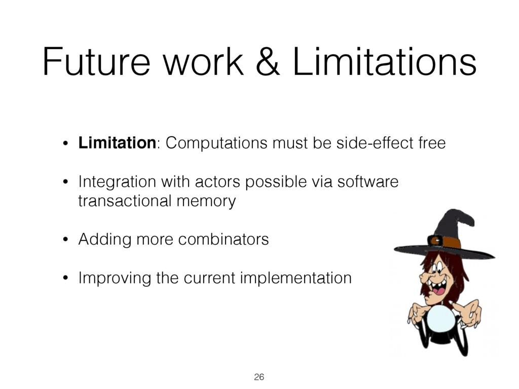 Future work & Limitations • Limitation: Computa...