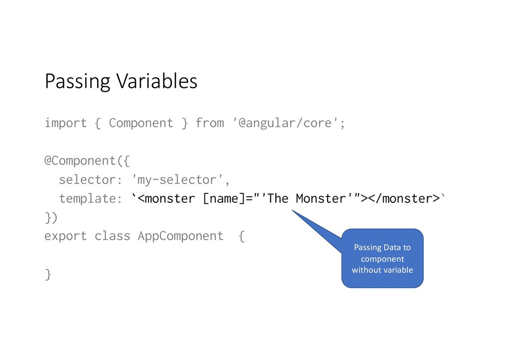 Passing Variables import { Component } from '@a...