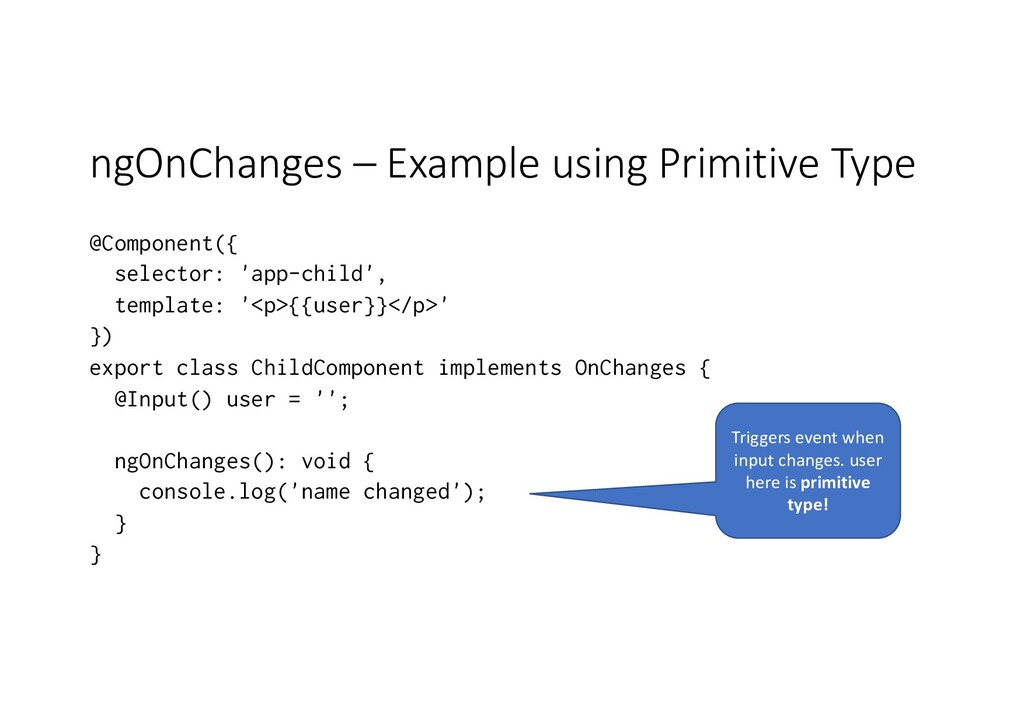 ngOnChanges – Example using Primitive Type @Com...