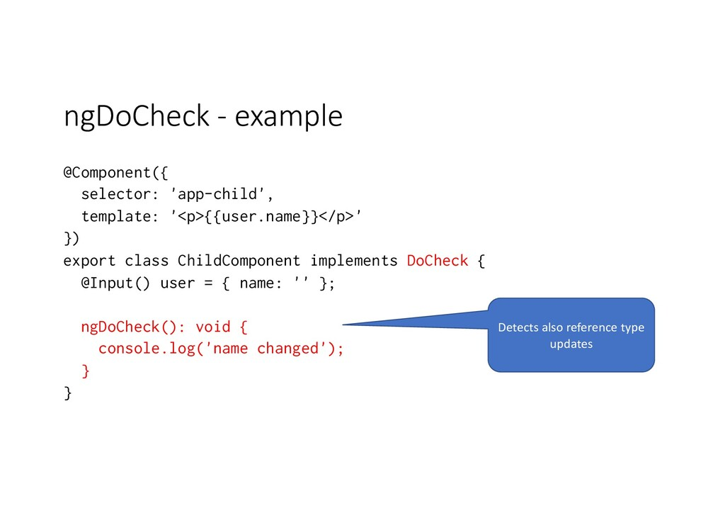 ngDoCheck - example @Component({ selector: 'app...