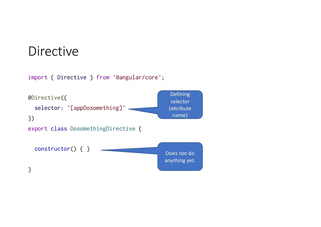 Directive import { Directive } from '@angular/c...