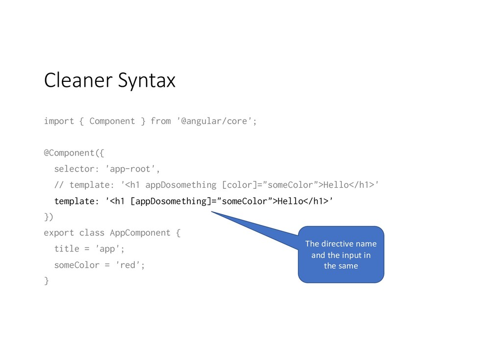 Cleaner Syntax import { Component } from '@angu...