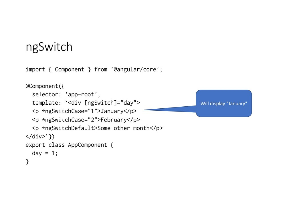 ngSwitch import { Component } from '@angular/co...