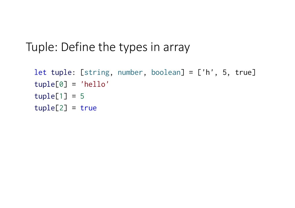Tuple: Define the types in array let tuple: [st...