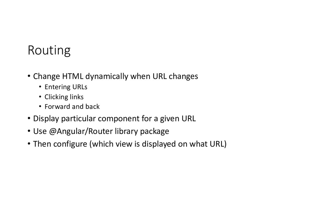 Routing • Change HTML dynamically when URL chan...