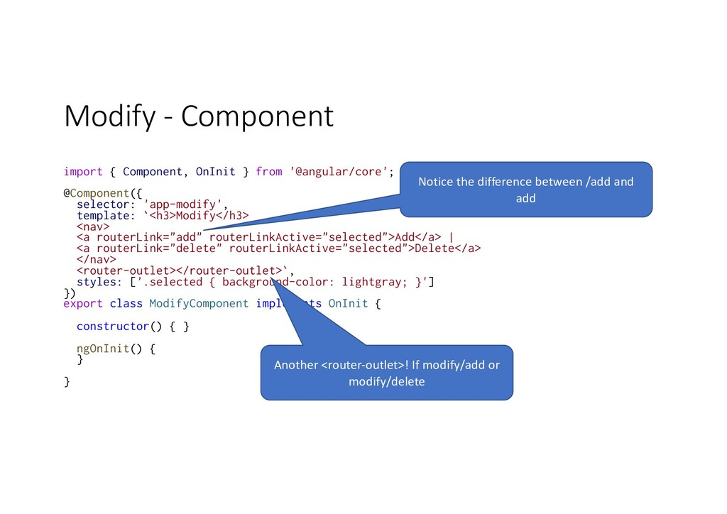 Modify - Component import { Component, OnInit }...