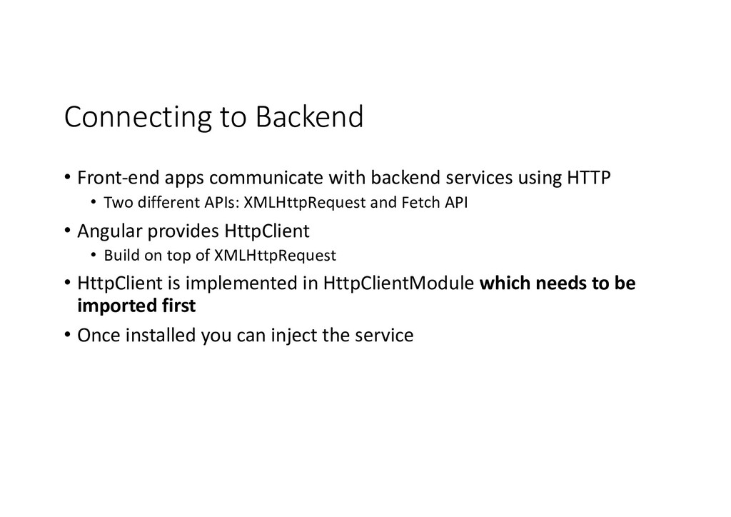 Connecting to Backend • Front-end apps communic...