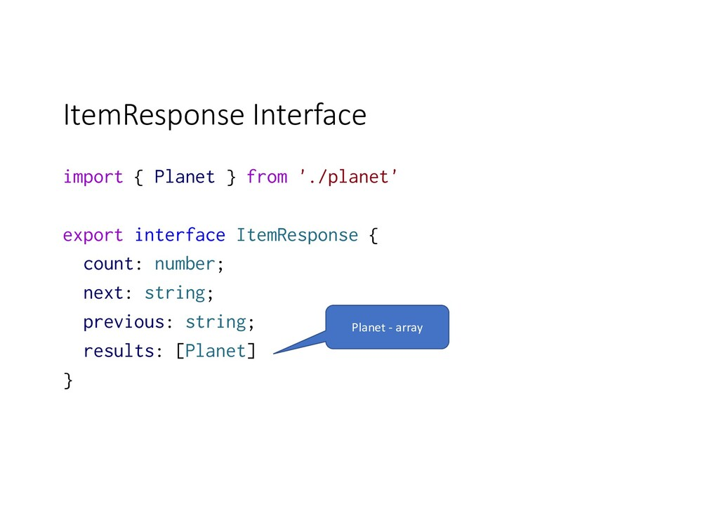 ItemResponse Interface import { Planet } from '...