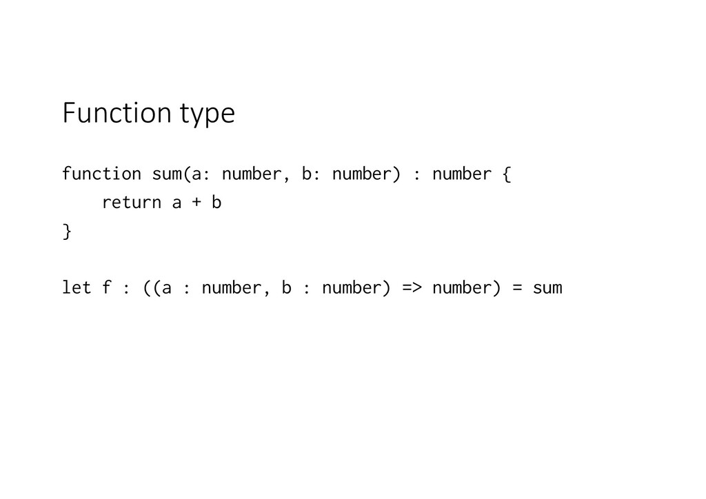 Function type function sum(a: number, b: number...