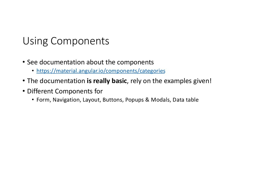 Using Components • See documentation about the ...