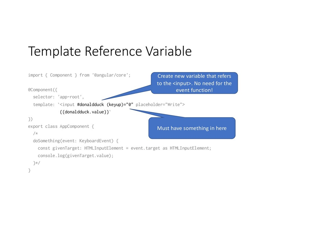 Template Reference Variable import { Component ...