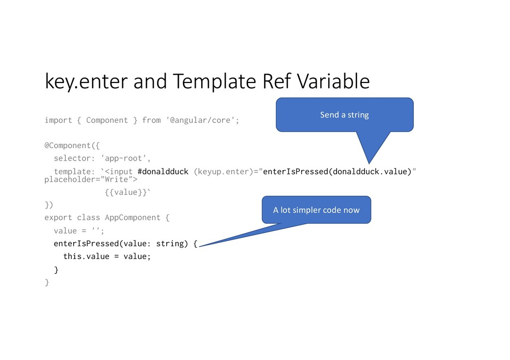 key.enter and Template Ref Variable import { Co...