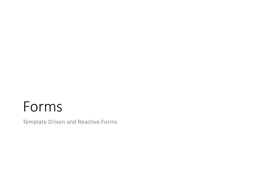 Forms Template Driven and Reactive Forms
