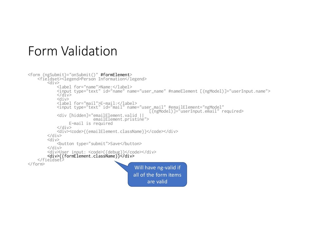 "Form Validation <form (ngSubmit)=""onSubmit()"" #..."