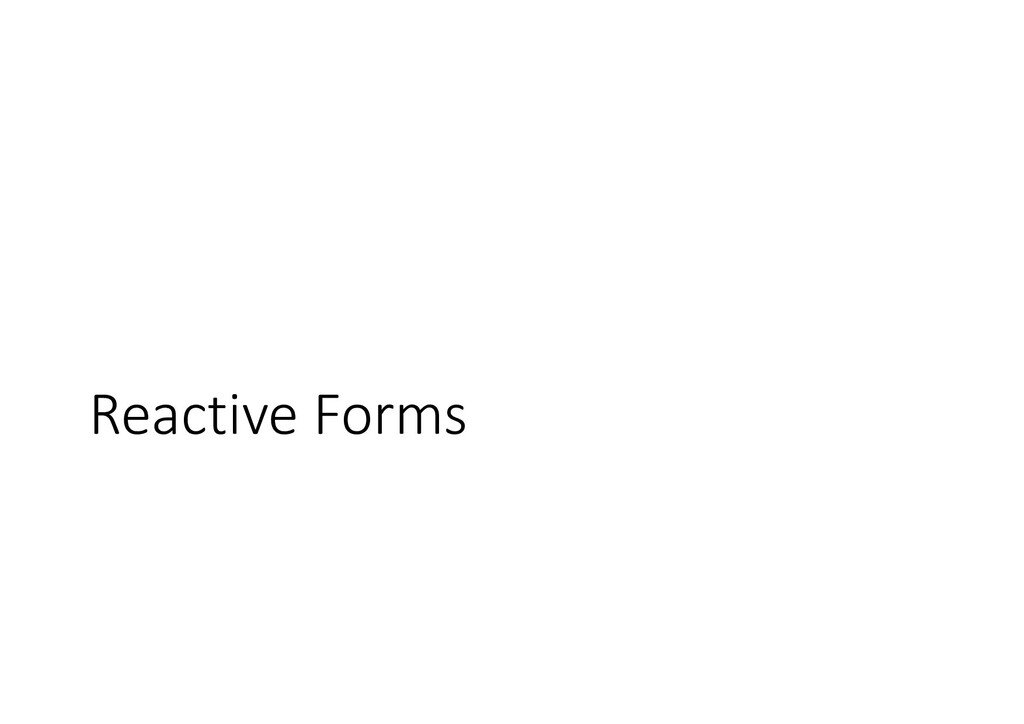 Reactive Forms