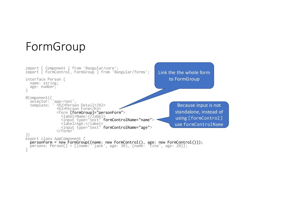 FormGroup import { Component } from '@angular/c...