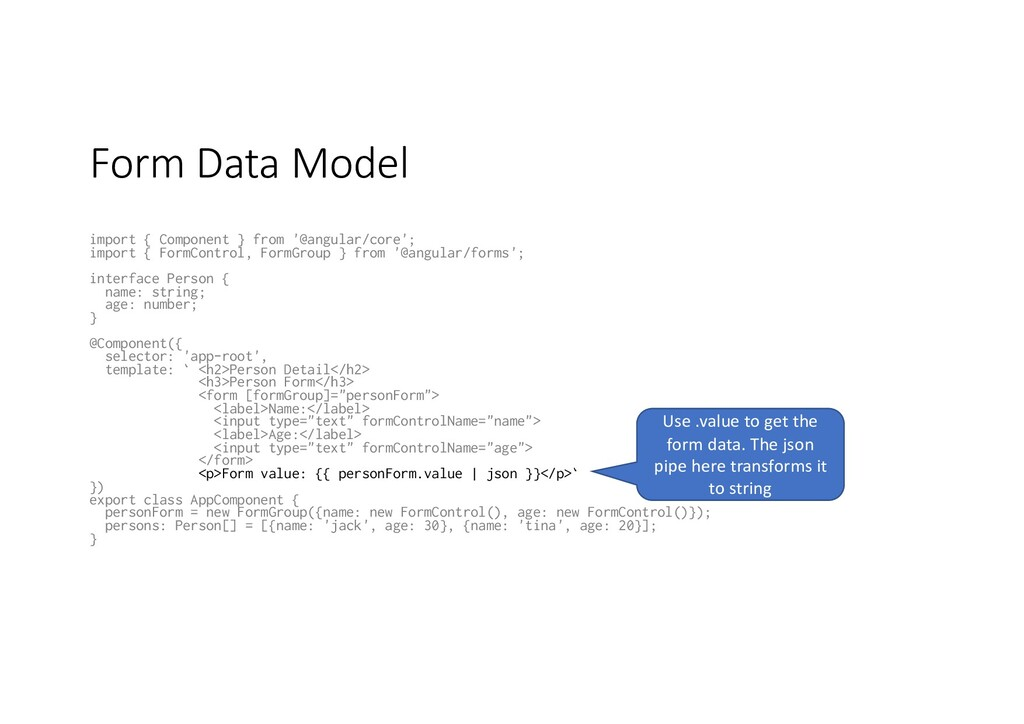 Form Data Model import { Component } from '@ang...