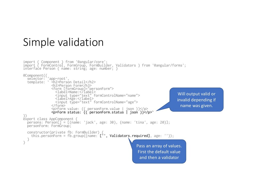 Simple validation import { Component } from '@a...